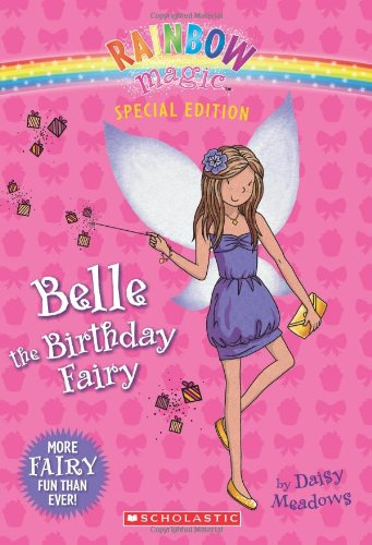 Rainbow Magic: Belle the Birthday Fairy 9780545270540