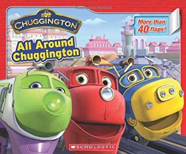 All Around Chuggington 9780545274388