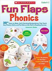 Fun Flaps: Phonics: 30 Easy-To-Make, Self-Checking Manipulatives That Teach Key Phonics Skills and Put Kids on the Path to Reading 10839800