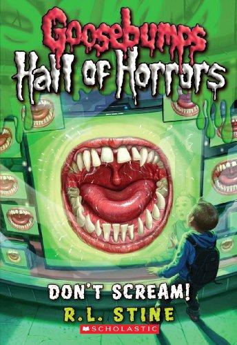 Goosebumps: Hall of Horrors: Don't Scream! 9780545289375