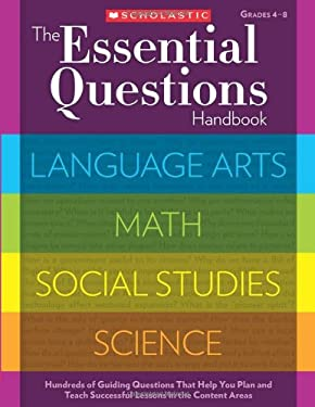 The Essential Questions Handbook 9780545305853