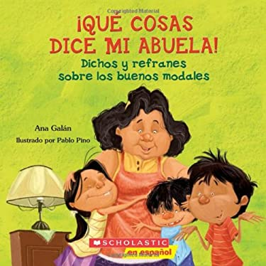 Qu cosas dice mi abuela: (Spanish language edition of The Things My Grandmother Says) (Spanish Edition)
