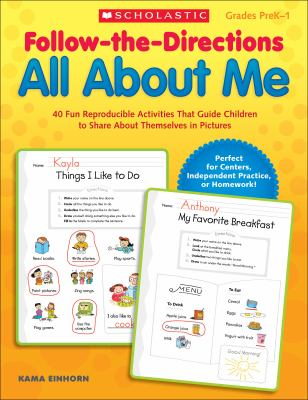 Follow-The-Directions All about Me: 40 Fun Reproducible Activities That Guide Children to Share about Themselves in Pictures 9780545329590