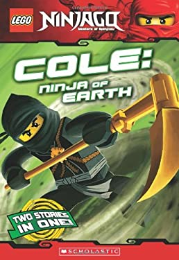 Lego Ninjago: Cole: Ninja of Earth 9780545369930