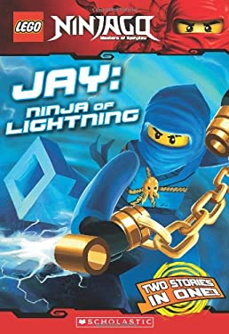 Lego Ninjago Chapter Book: Jay, Ninja of Lightning 9780545369947