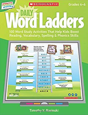 Interactive Whiteboard Activities: Daily Word Ladders (Gr. 4-6): 100 Word Study Activities That Help Kids Boost Reading, Vocabulary, Spelling & Phonic 9780545374880