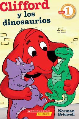 Clifford y los Dinosaurios = Clifford and the Dinosaurs 9780545375528