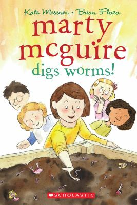 Marty McGuire Digs Worms! 9780545391610