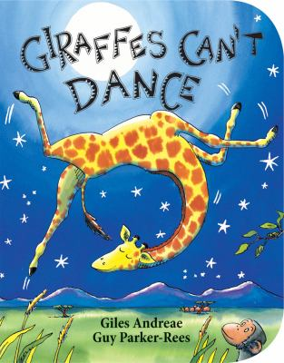 Giraffes Can't Dance 9780545392556
