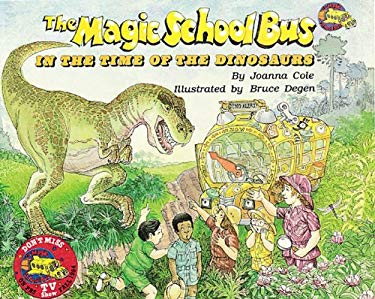 The Magic School Bus in the Time of Dinosaurs - Audio Library Edition 9780545434232