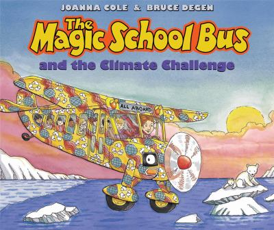The Magic School Bus and the Climate Challenge - Audio Library Edition 9780545434263