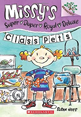 Missy's Super Duper Royal Deluxe #2: Class Pets