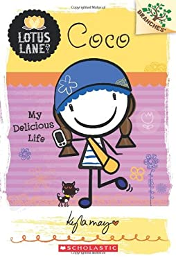 Lotus Lane #2: Coco: My Delicious Life (A Branches Book)