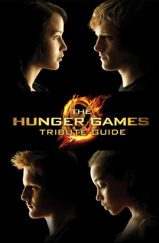 The Hunger Games Tribute Guide 9780545457828