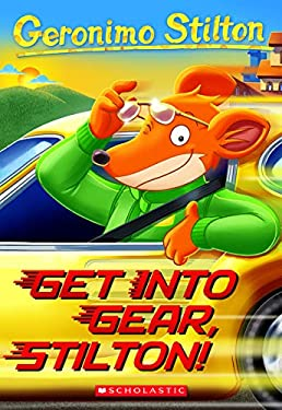 Geronimo Stilton #54: Get Into Gear, Stilton! 9780545481946