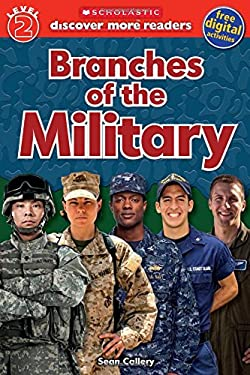 Scholastic Discover More Reader Level 2: Branches of the Military (Scholastic Discover More Readers)