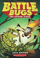 The Spider Siege (Battle Bugs #2) 22650936