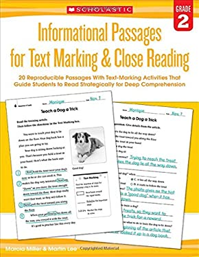 Informational Passages for Text Marking & Close Reading: Grade 2: 20 Reproducible Passages With Text-Marking Activities That Guide Students to Read St
