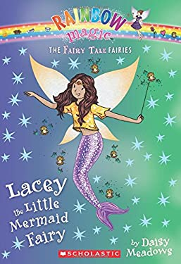 Lacey the Little Mermaid Fairy (The Fairy Tale Fairies #7)