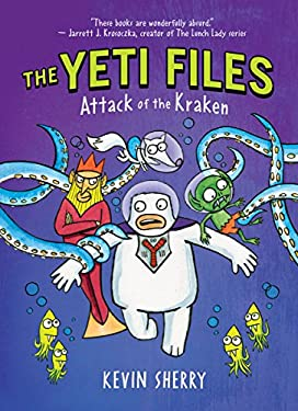 Attack of the Kraken (The Yeti Files)