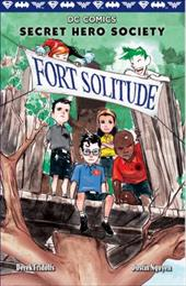 Fort Solitude (DC Comics: Secret Hero Society #2) 23829745