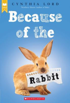 Because of the Rabbit (Scholastic Gold)