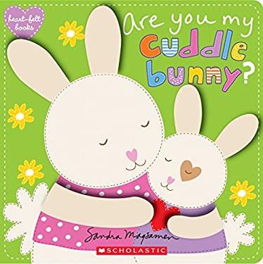 Are You My Cuddle Bunny? (heart-felt books)