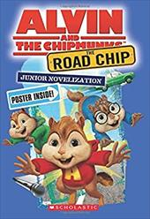 The Road Chip: Junior Novel (Alvin and the Chipmunks) 22795638