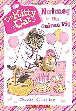 Nutmeg the Guinea Pig (Dr. KittyCat #5)