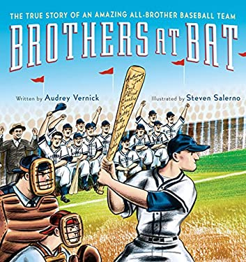 Brothers at Bat: The True Story of an Amazing All-Brother Baseball Team 9780547385570