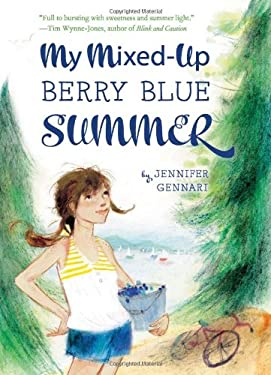 My Mixed-Up Berry Blue Summer 9780547577395