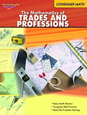 The Mathematics of Trades and Professions: Consumer Math 9780547625560