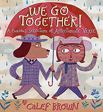 We Go Together!: A Curious Selection of Affectionate Verse 9780547721286