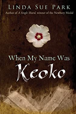 When My Name Was Keoko 9780547722399