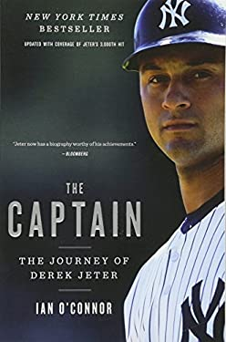 The Captain: The Journey of Derek Jeter 9780547747606