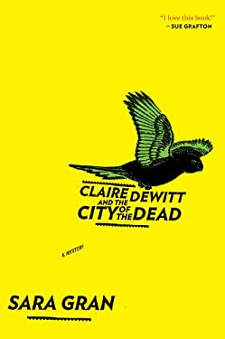 Claire DeWitt and the City of the Dead 9780547747613