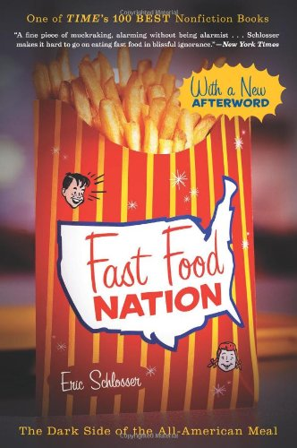 Fast Food Nation: The Dark Side of the All-American Meal 9780547750330