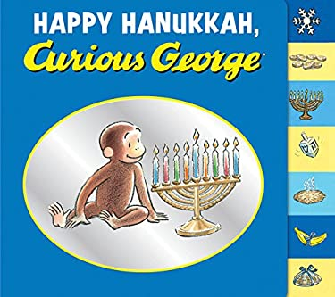 Happy Hanukkah, Curious George Tabbed Board Book 9780547757315