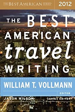 The Best American Travel Writing 2012 9780547808970