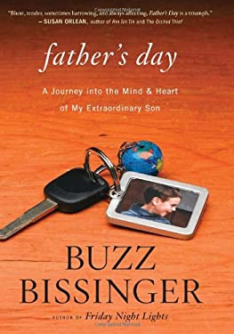 Father's Day: A Journey Into the Mind and Heart of My Extraordinary Son 9780547816562
