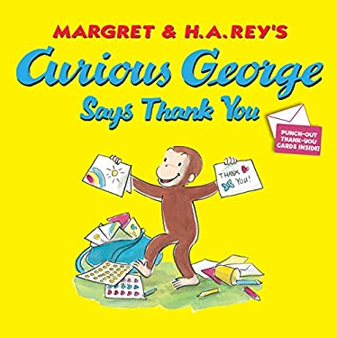 Curious George Says Thank You 9780547818528