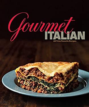 Gourmet Italian: All-Time Favorite Recipes 9780547843681