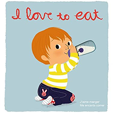 I Love to Eat: Deluxe Trilingual Touch-And-Feel 9780547848426