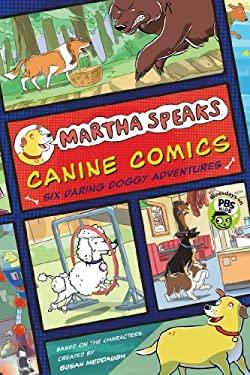 Martha Speaks: Canine Comics: Six Daring Doggie Adventures 9780547867847