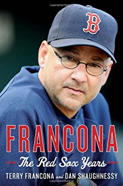 Francona: The Red Sox Years 9780547928173