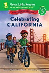 Celebrating California: 50 States to Celebrate (Green Light Readers Level 3) 22050520