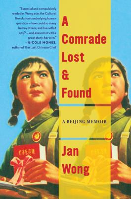 A Comrade Lost and Found: A Beijing Story 9780547247892