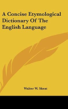 A Concise Etymological Dictionary of the English Language 9780548162514