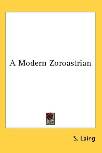 A Modern Zoroastrian 9780548120644