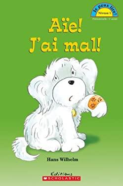 Ae! J'Ai Mal! 9780545981286
